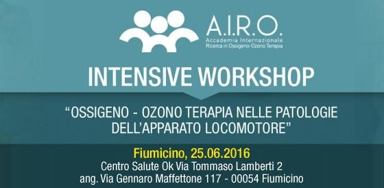 """Intensive Workshop : """"Ossigeno – Ozono Terapia nelle patologie dell'Apparato Locomotore"""" – Fiumicino 25.06.2016"""