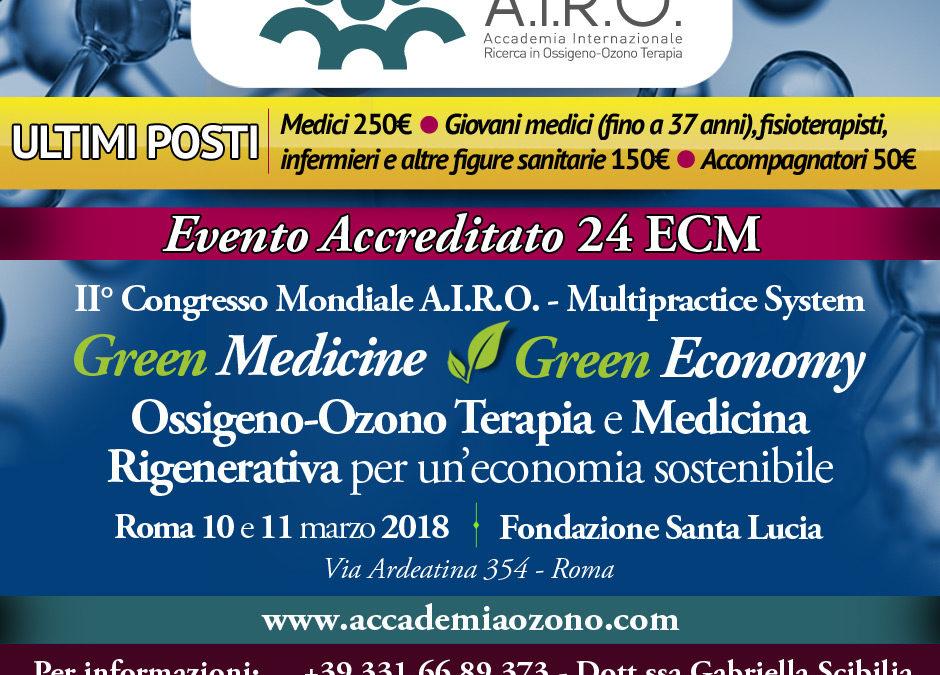 II° Congresso Mondiale A.I.R.O. – Multipractice System: Ossigeno-Ozono Terapia e Medicina Rigenerativa per un'economia sostenibile Roma 10 e 11 marzo 2018
