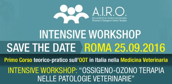 "Intensive Workshop: ""OSSIGENO-OZONO TERAPIA NELLE PATOLOGIE VETERINARIE"" – Roma 25.09.2016"