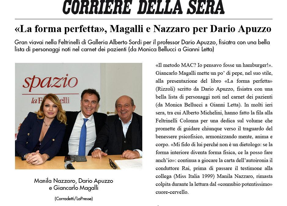 La forma perfetta, Magalli e Nazzaro per Dario Apuzzo – Corriere della sera 30 gennaio 2019