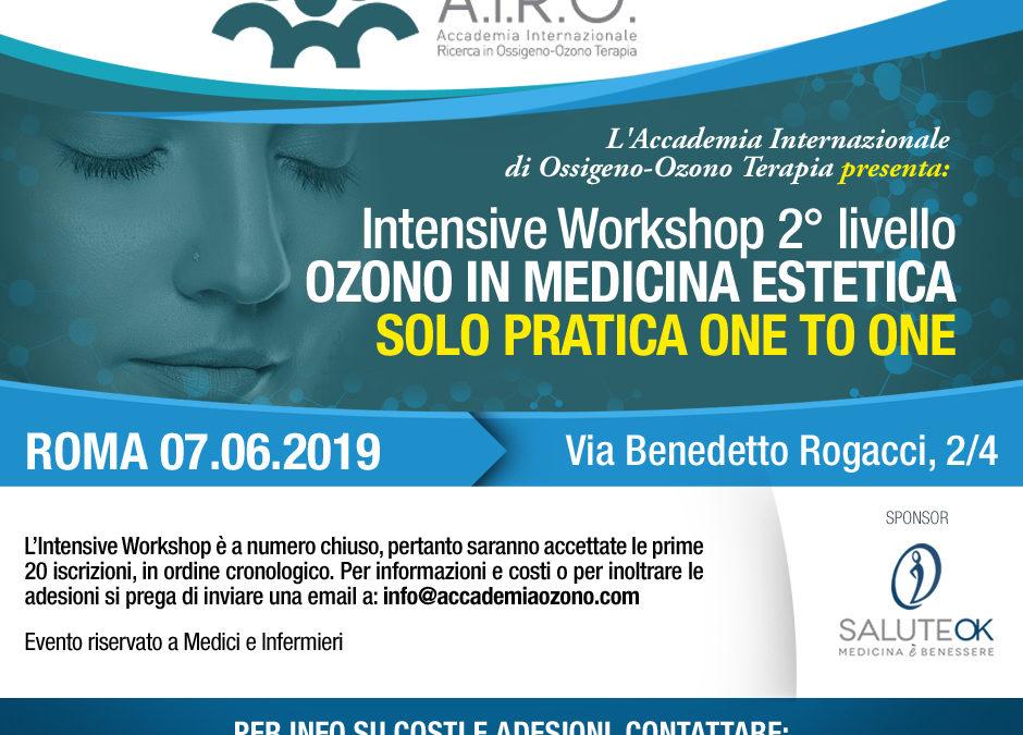 IWS 2° livello OZONO IN MEDICINA ESTETICA SOLO PRATICA ONE TO ONE ROMA 07.06.2019