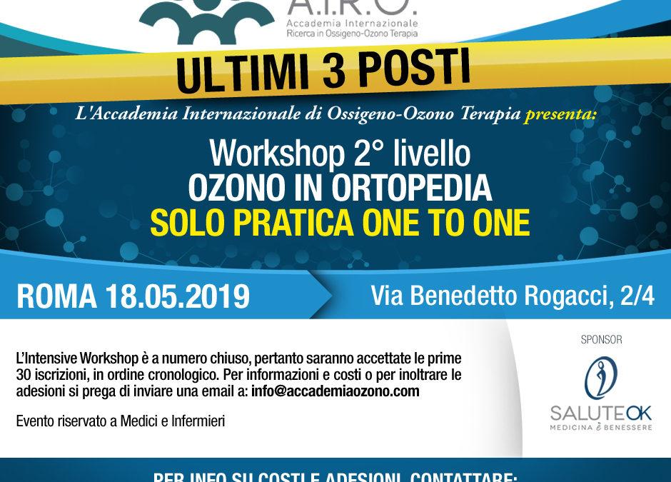 Workshop 2° livello OZONO IN ORTOPEDIA SOLO PRATICA ONE TO ONE ROMA 18.05.2019
