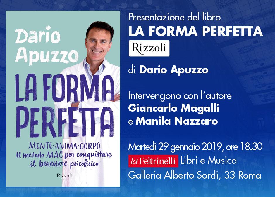 Presentazione del libro LA FORMA PERFETTA di Dario Apuzzo – Martedì 29 gennaio 2019, ore 18.30 Roma