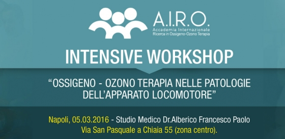 "Intensive Workshop : ""Ossigeno – Ozono Terapia nelle patologie dell'Apparato Locomotore"" – Napoli 05.03.2016"