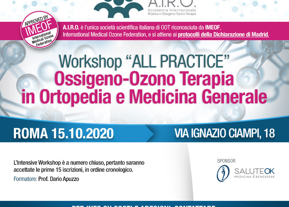 Workshop ALL PRACTICE Ossigeno-Ozono Terapia in Ortopedia e Medicina Generale – ROMA 15.10.2020