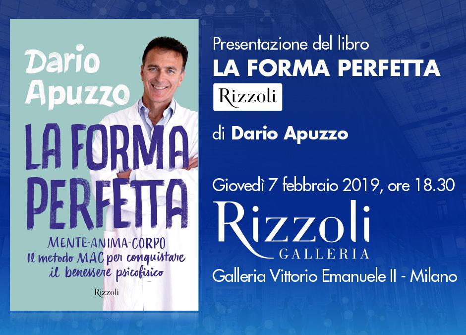 Presentazione del libro LA FORMA PERFETTA di Dario Apuzzo  Giovedì 7 febbraio 2019, ore 18.30 – Milano