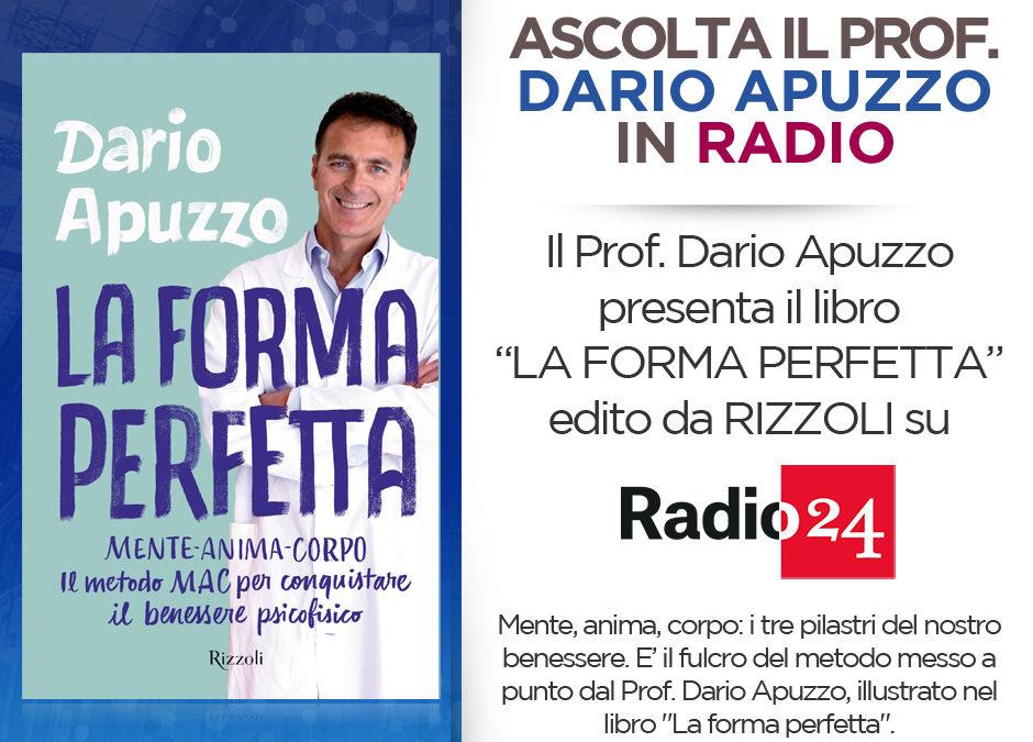 Prof Dario Apuzzo la forma perfetta Radio24 ilsole24ore 2019