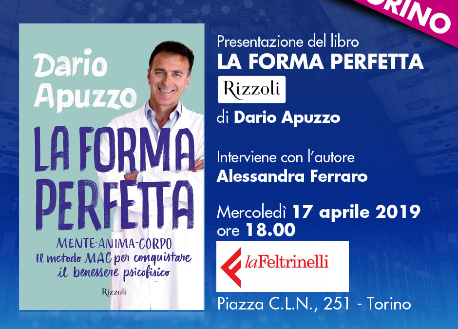 Presentazione a TORINO del libro LA FORMA PERFETTA di Dario Apuzzo